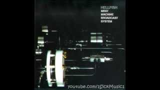 Hellfish ‎- Meat Machine Broadcast System