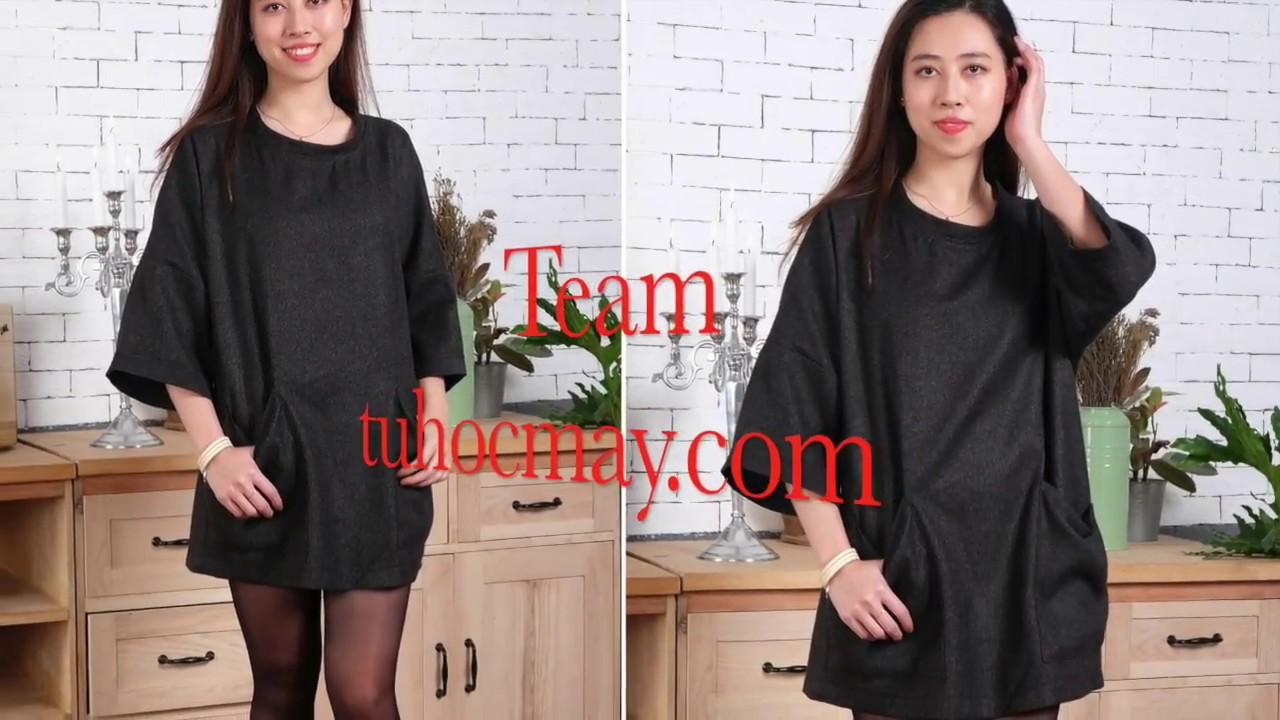 Hướng dẫn may áo xuông tay lỡ - sewing free size shirt