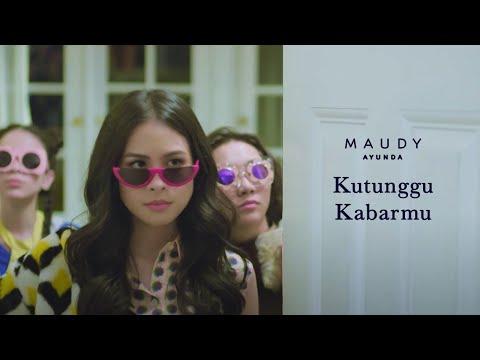 Maudy Ayunda - Kutunggu Kabarmu  Clip
