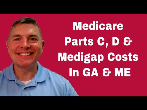 medicare-part-c,-d-and-medigap:-comparing-costs-in-georgia-and-maine