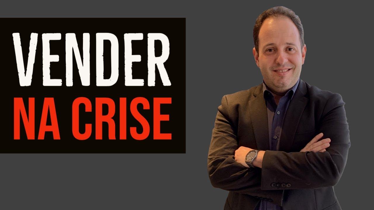 Como Vender na Crise