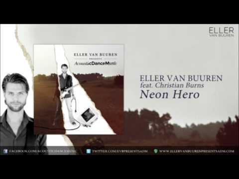 04. Eller van Buuren feat. Christian Burns - Neon Hero