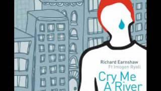 Richard Earnshaw - Cry Me A River - Richard Earnshaw Classic Vocal Mix