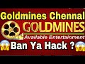 Goldmines Channel |Ban Ya Hack|