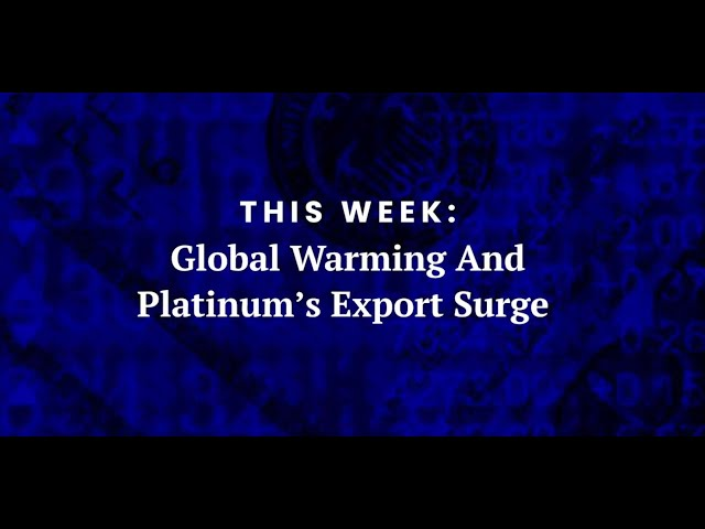 Global Warming and U.S. Platinum's Export Surge