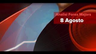 Analisi Forex Majors 8 Agosto