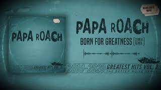 Papa Roach - Greatest Hits Vol. 2: The Better Noise Years (Full Album 2021)