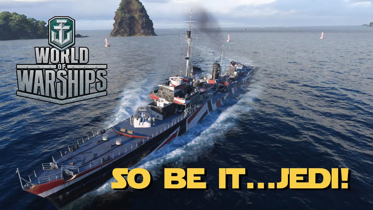 World of Warships - So Be It...  Jedi!