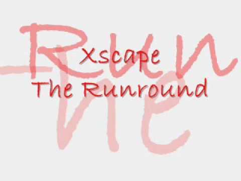 Xscape (The Runaround)