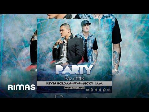 Kevin Roldan Ft. Nicky Jam - PARTY