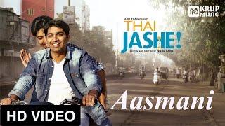 Thai Jashe - Aasmani HD video song I આસમાની । થઇ જશે । Parthiv Gohil I TJ-V03
