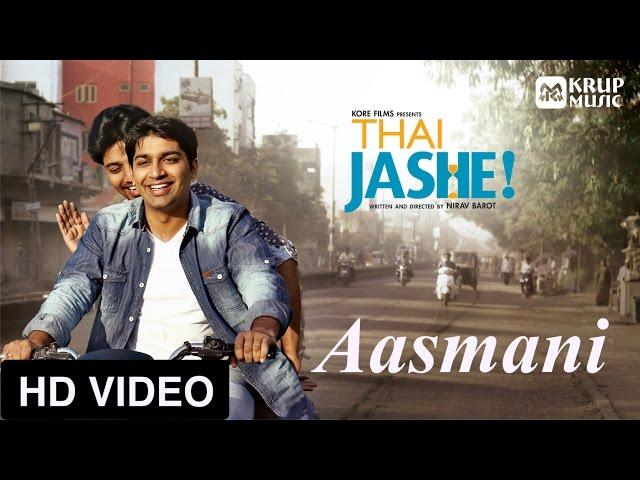 Thai Jashe - Aasmani HD video song I Parthiv Gohil I TJ-V03