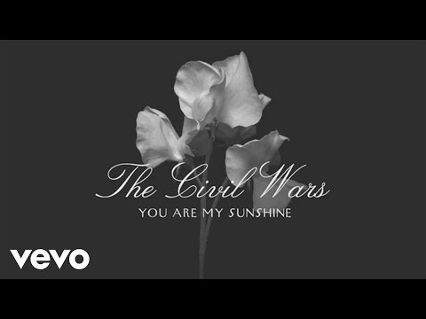 The Civil Wars - You Are My Sunshine (Audio)