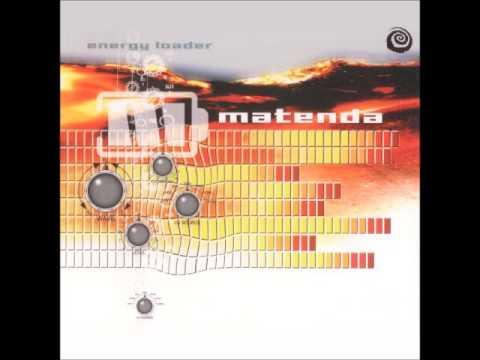 Matenda - Energy Loader {Full Album}