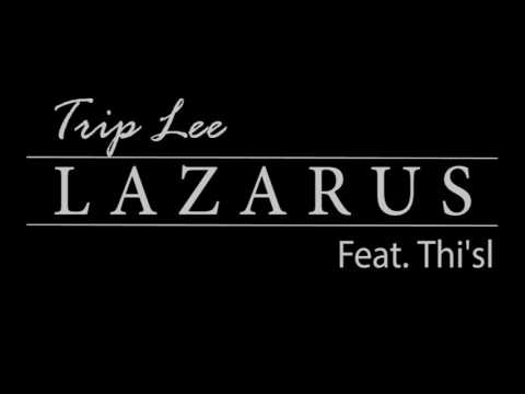 Trip-lee LAZARUS feat thi'sl Choreography...