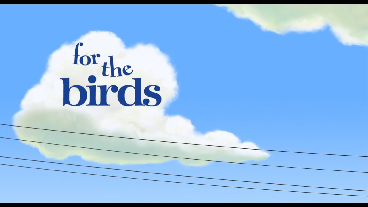 For The Birds Pixar Animated Short Film Youtube