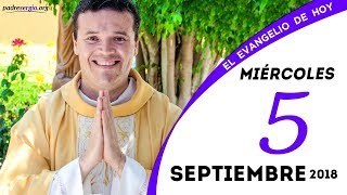 Evangelio de hoy miércoles 5 de septiembre de 2018