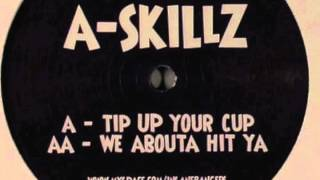 Download A-Skillz - We Abouta Hit Ya (2009) Insane Bangers Vol. 9 MP3 song and Music Video