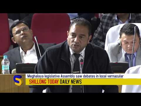 Meghalaya legislative Assembly saw debates in local vernacular