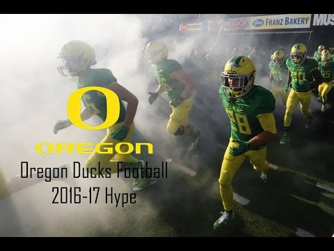 "Oregon Ducks Football 2016-17 Hype | ""One""ᴴᴰ"