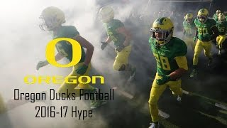 Oregon Ducks Football 2016-17 Hype  One