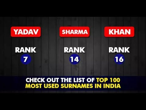 100 Most Popular Surnames In India! Check Out Which One Is On The First Position!