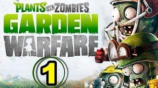 Let's Play PLANTS VS ZOMBIES: Garden Warfare