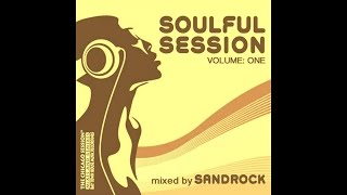 Soulful Session Vol.1 - mixed by Sandrock