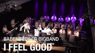 I Feel Good (I Got You - James Brown) B4 - Bigband Mödling