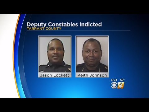 2 Tarrant County Deputy Constables Indicted