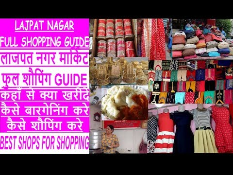 LAJPAT NAGAR MARKET, DELHI - FULL TRAVEL GUIDE | HOW TO SHOP, WHAT TO SHOP & WHERE ?