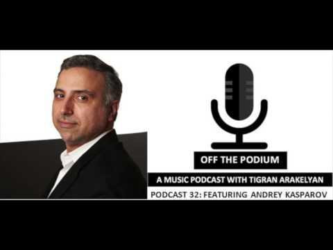 Podcast 32: Featuring Andrey Kasparov, composer
