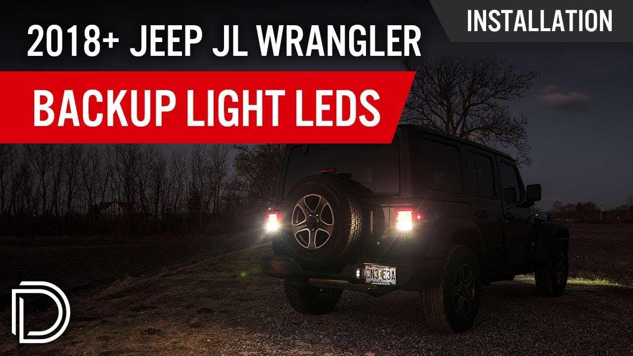 How To Install 2018 Jeep Jl Wrangler Backup Leds Diode Dynamics Led Lights Wiring Diagram For