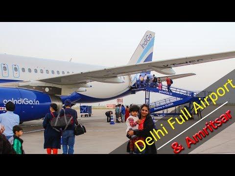 Amritsar to Delhi Flight With Delhi Airport Plane parking