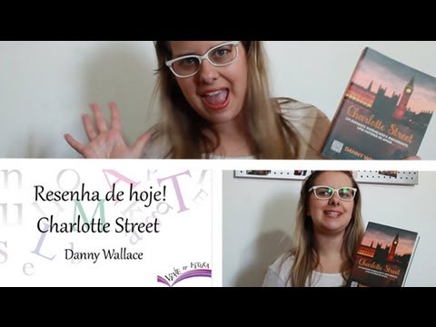 Resenha do livro: Charlotte Street de Danny Wallace