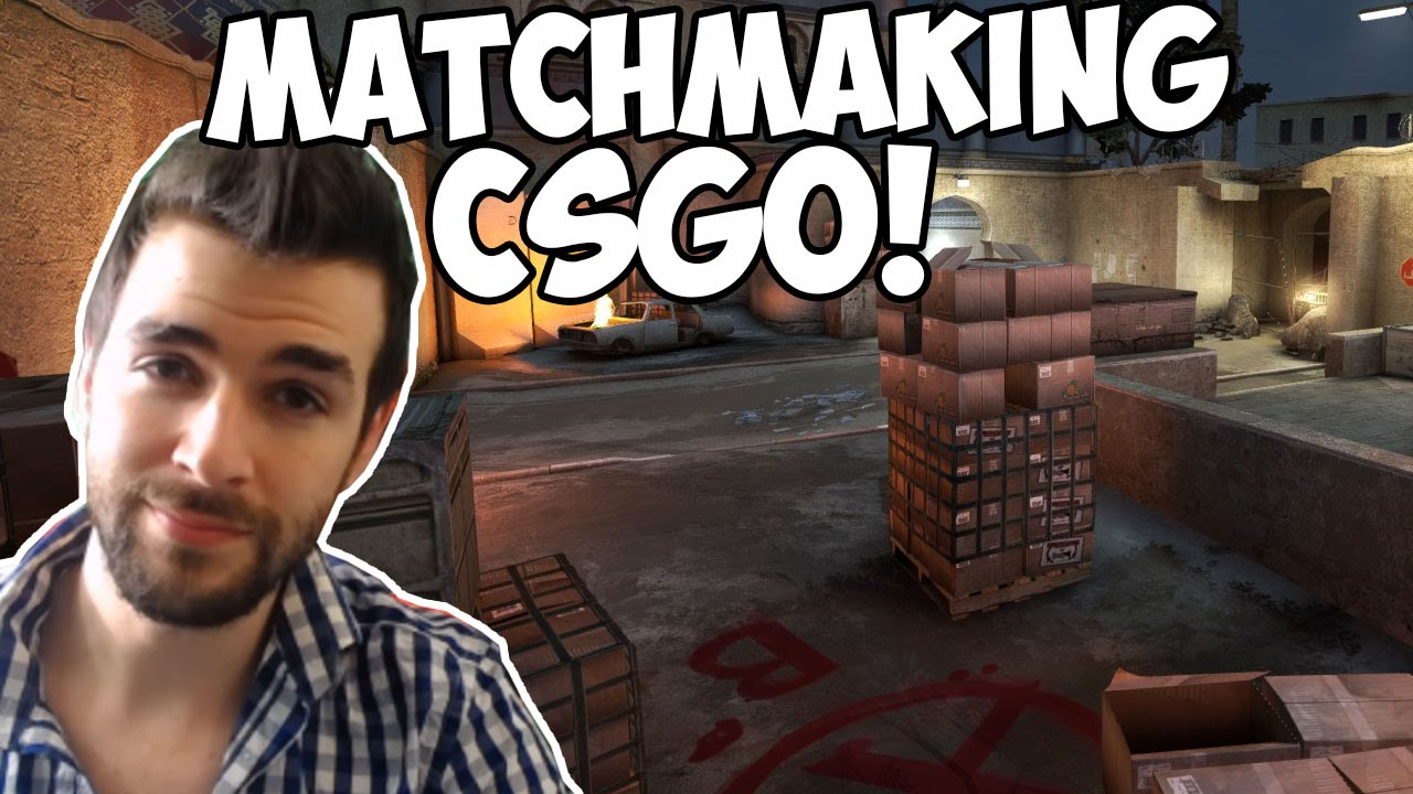 CS Go matchmaking tricheurs Skout sites de rencontre