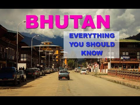 Bhutan – Everything you should Know Before Visiting