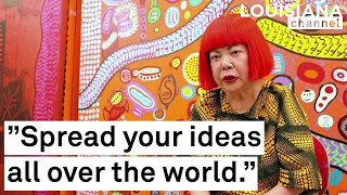 Yayoi Kusama Interview: Advice to the Young