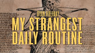This Strange, Ancient Practice Will Change Your Life | Ryan Holiday | Memento Mori