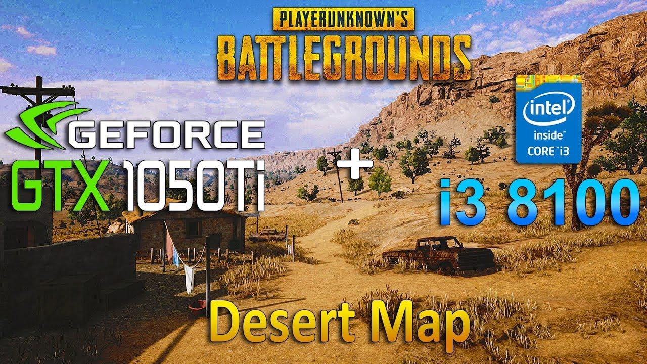 Playerunknown S Battlegrounds Desert Map: PUBG 1.0 Desert Map : GTX 1050 Ti