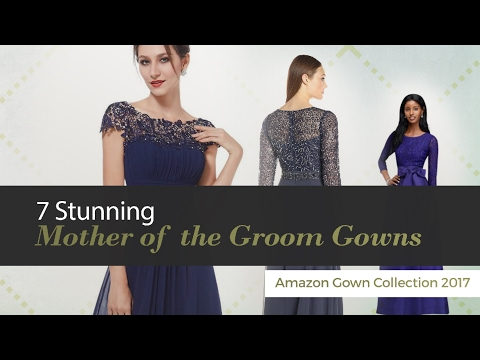 7 Stunning Mother of the Groom Gowns Amazon Gown Collection 2017