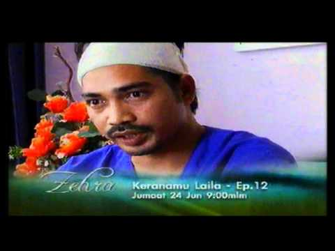 Promo Keranamu Laila - ep.12 (Zehra) @ Tv3! (24/6/2011)