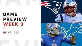 New England Patriots vs. Detroit Lions | Week 3 Game Preview | NFL Playbook