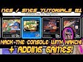 Nes + Snes Classic Modding #1 - Hacking Console / Adding Games With Hakchi 2 CE 2019