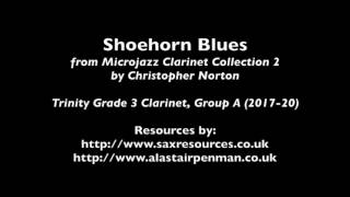 Shoehorn Blues by Christopher Norton. (Trinity Grade 3 Clarinet)