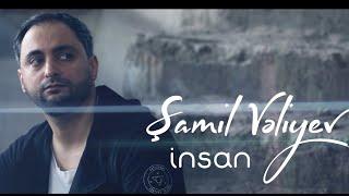 Shamil Veliyev - Insan (Video)