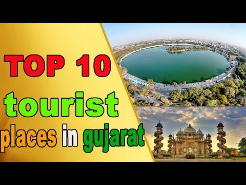 Top 10 tourist places in gujarat