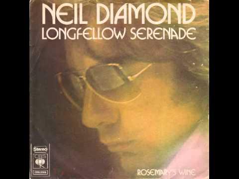 Neil Diamond Longfellow Serenade