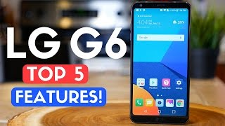 LG G6 Review: TOP 5 FEATURES! Best Smartphone of 2017?