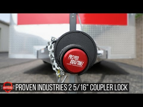 Proven Industries 2 5/16th Coupler Lock - The Best Lock For An Enclosed Trailer
